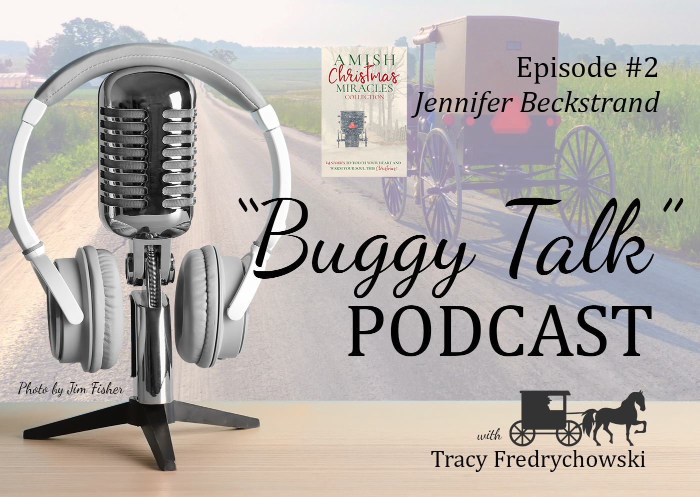 Episode #2 Jennifer Beckstrand
