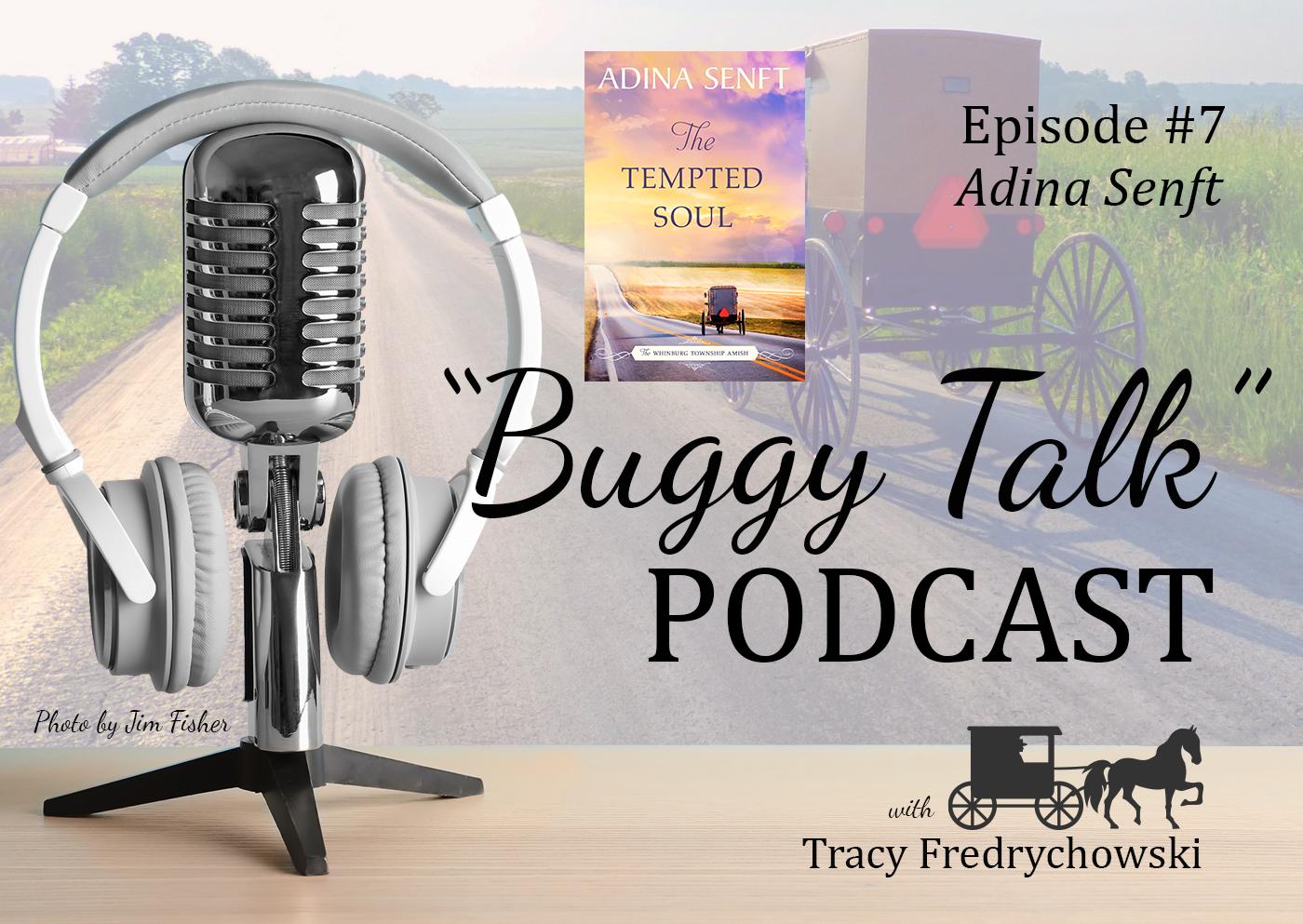 Buggy Talk Episode 7 Adina Sneft