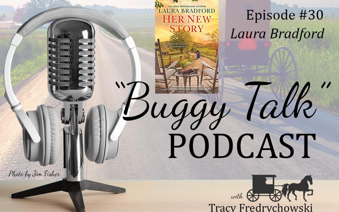 Episode 26 –Laura Bradford – Her New Story
